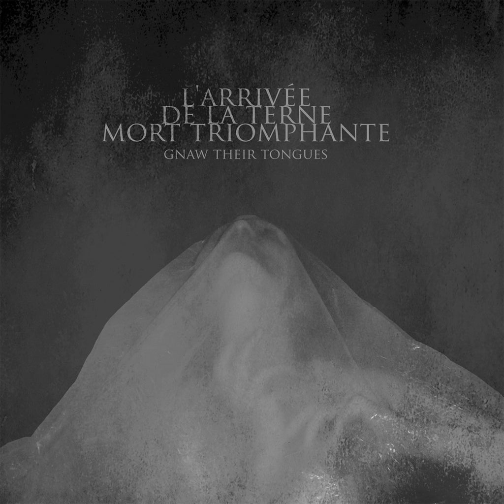 Gnaw Their Tongues - L'arrivee de la terne mort triomphante (LP)