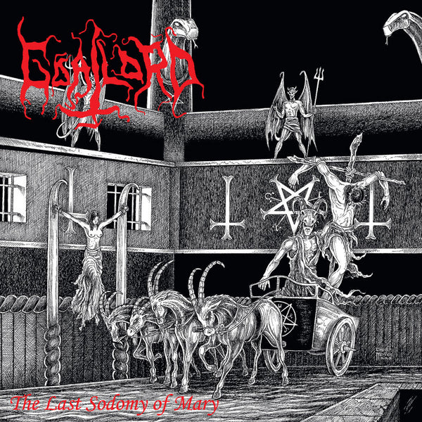 Goatlord - The Last Sodomy of Mary (CD)