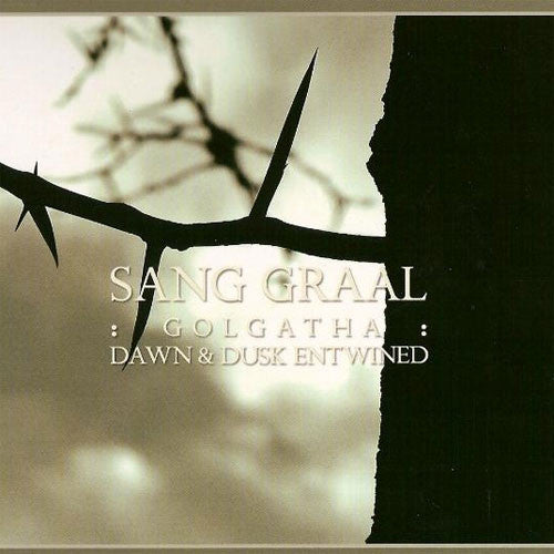 Golgatha / Dawn & Dusk Entwined - Sang Graal (Digipak CD)