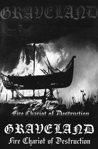 Graveland - Fire Chariot of Destruction (Cassette)