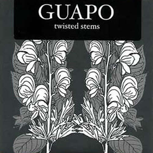 Guapo - Twisted Stems (CD)