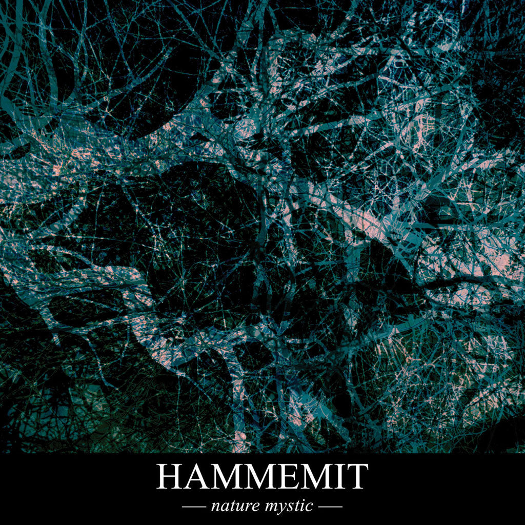 Hammemit - Nature Mystic (CD)