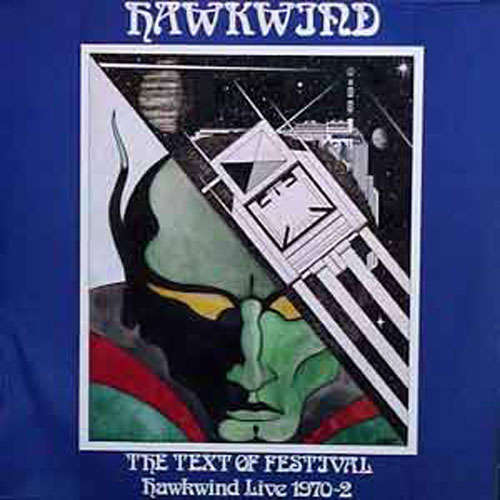 Hawkwind - The Text of Festival: Hawkwind Live 1970-72 (2008 Reissue) (CD)