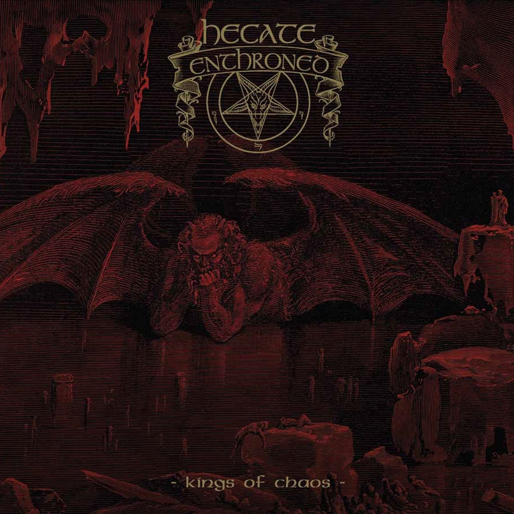 Hecate Enthroned - Kings of Chaos (2016 Reissue) (Digipak CD)