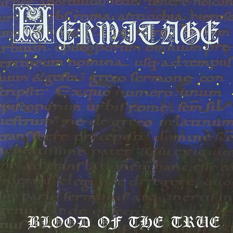 Hermitage - Blood of the True (CD)
