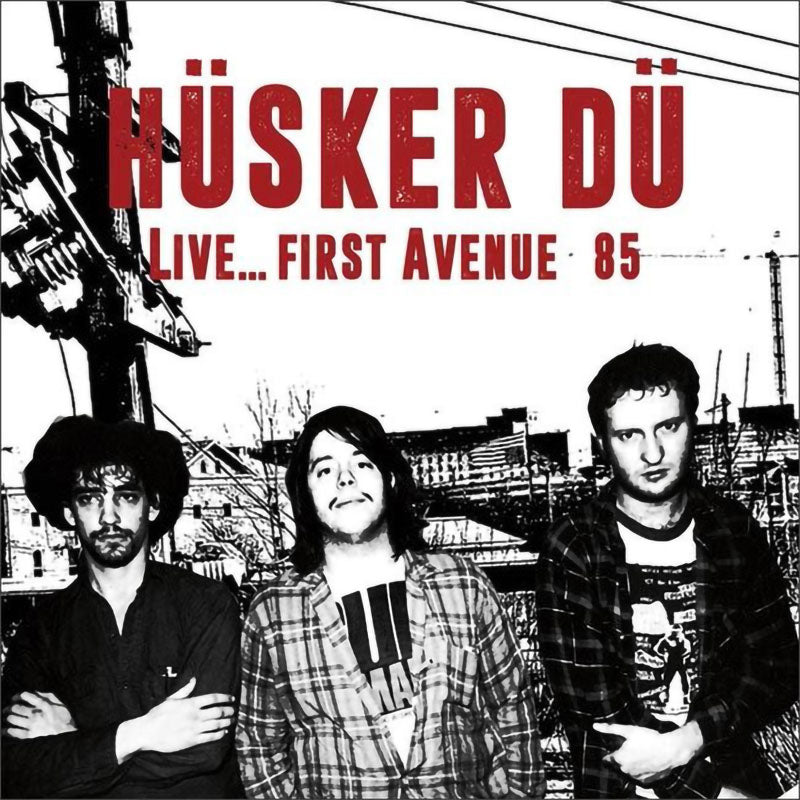 Husker Du - Live... First Avenue 85 (CD)