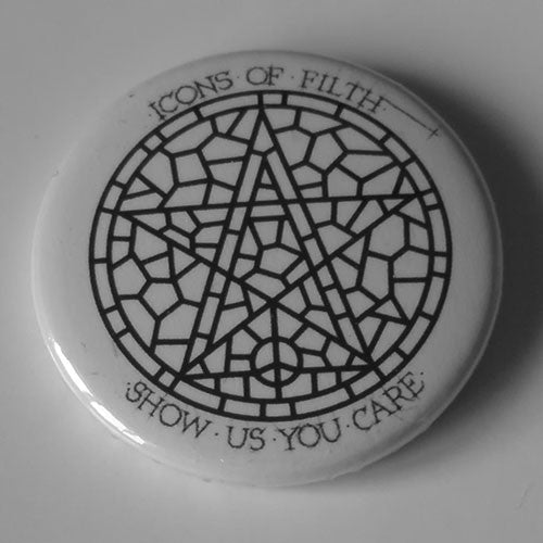 Icons of Filth - Show Us You Care (Badge)