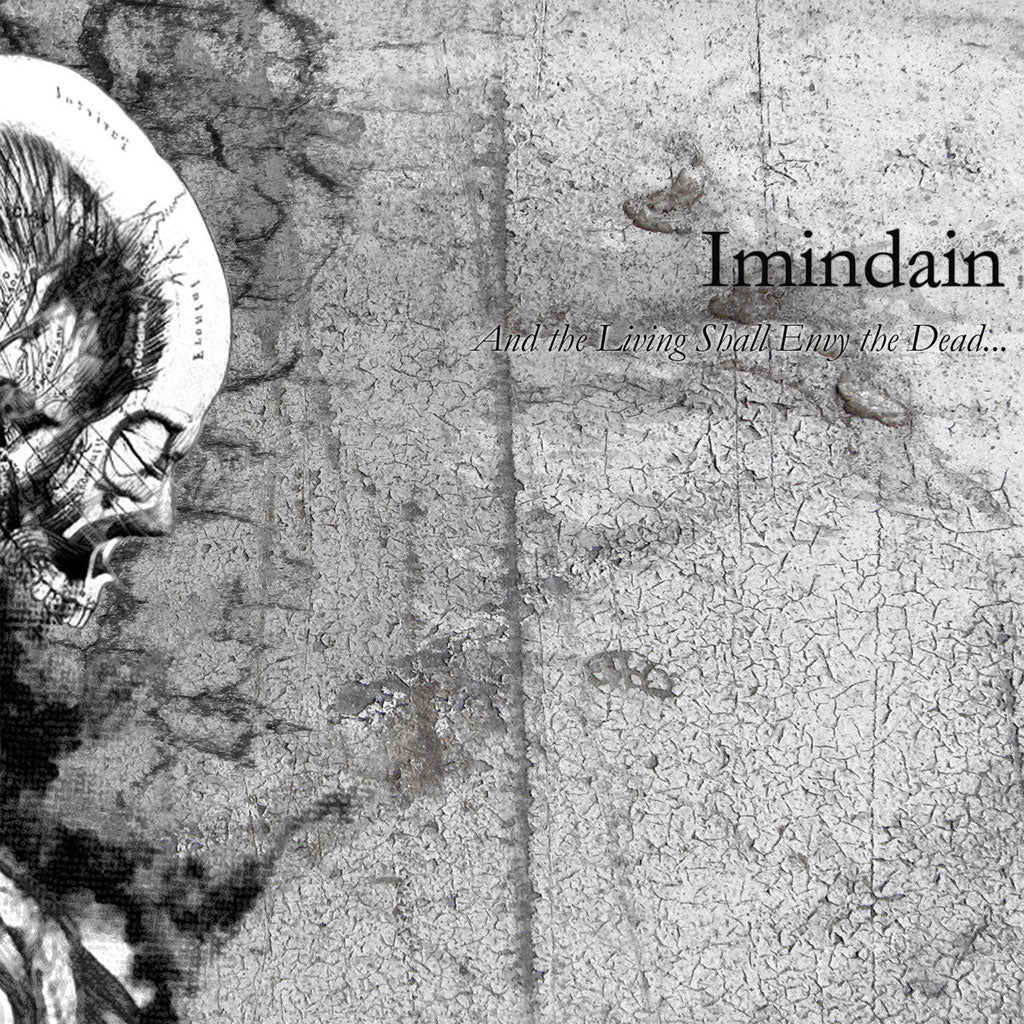 Imindain - And the Living Shall Envy the Dead... (Digipak CD)