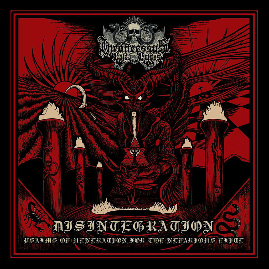 Inconcessus Lux Lucis - Disintegration: Psalms of Veneration for the Nefarious Elite (CD)