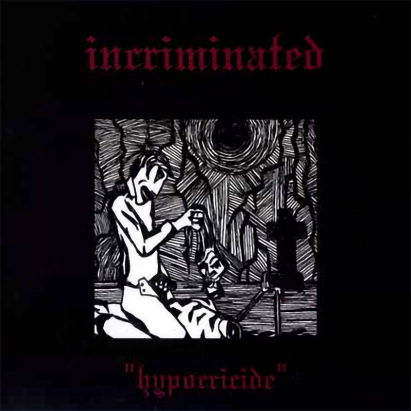 Incriminated - Hypocricide (CD)
