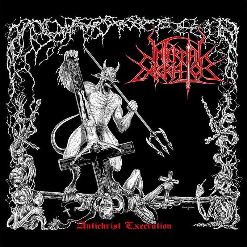 Infernal Execrator - Antichrist Execration (Digipak CD)