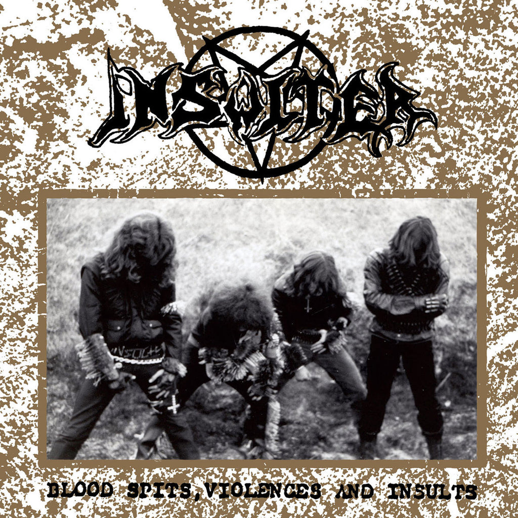 Insulter - Blood Spits, Violences and Insults (CD)