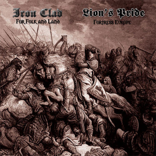 Iron Clad / Lion's Pride - For Folk and Land / Fortress Europe (CD)
