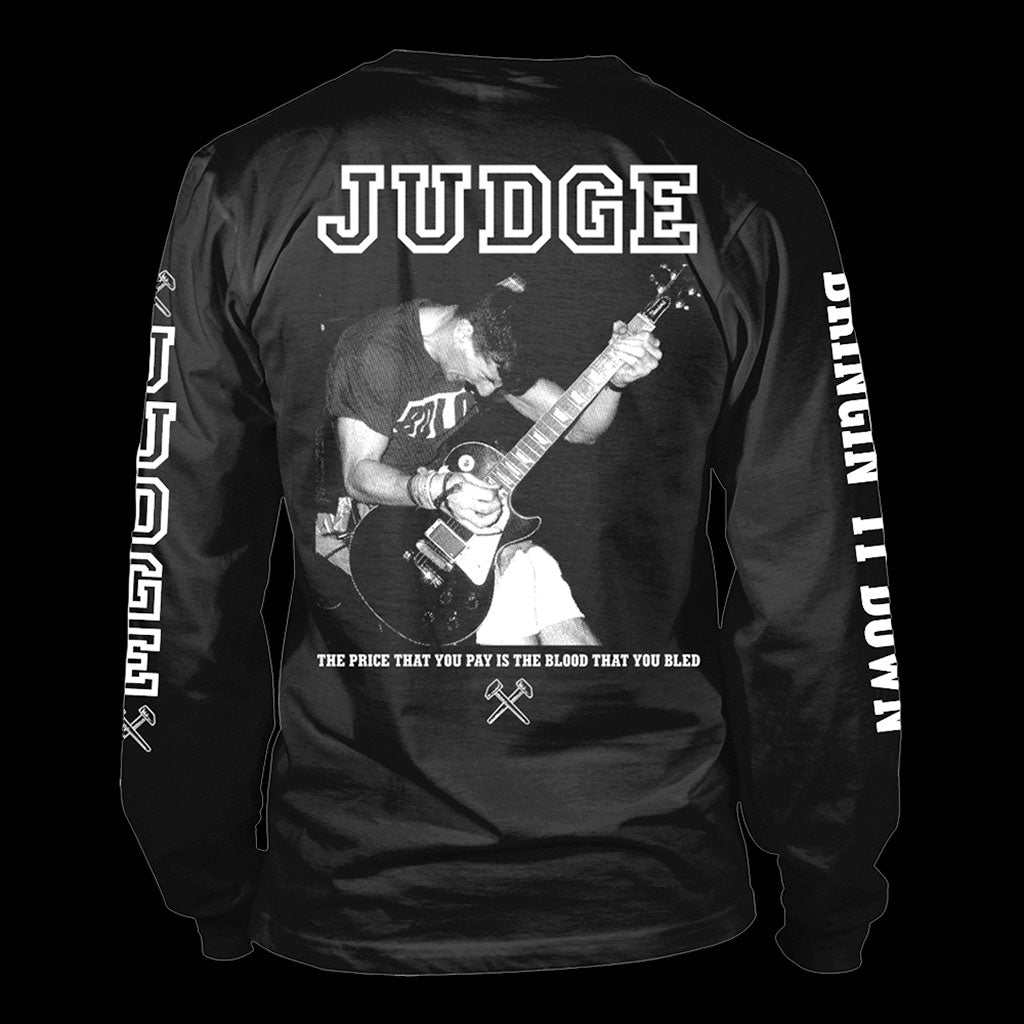Judge - Bringin' it Down (Long Sleeve T-Shirt)