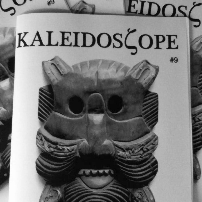 Kaleidoscope - Issue 9 (Zine)