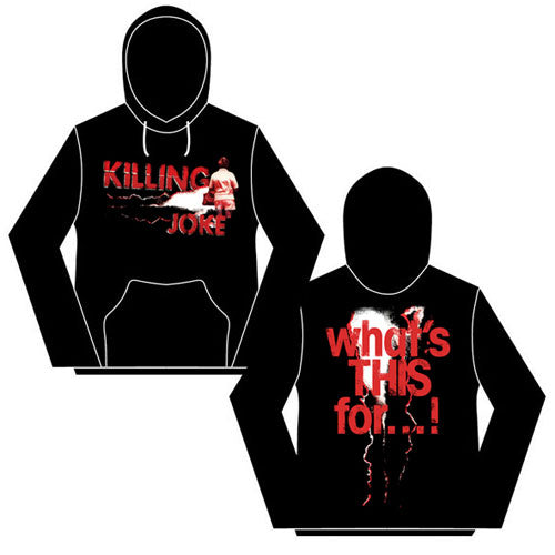 Killing Joke - What's THIS For... (Hoodie)