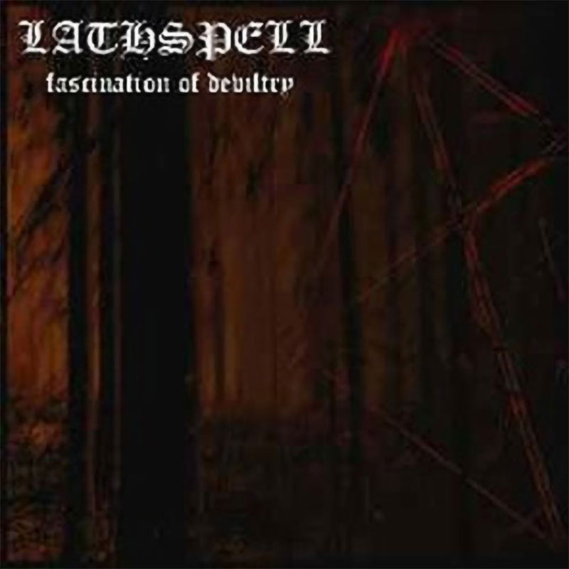 Lathspell - Fascination of Deviltry (CD)