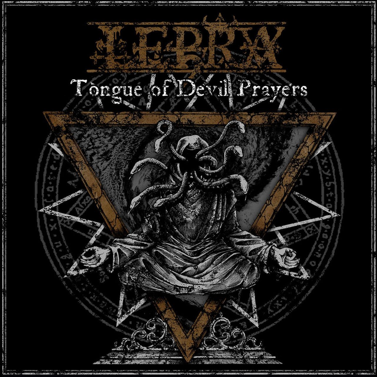 Lepra - Tongue of Devil Prayers (CD)