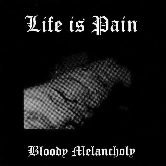 Life is Pain - Bloody Melancholy (2016 Edition) (CD)