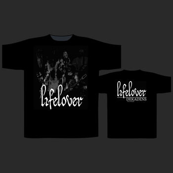 Lifelover - Dekadens (T-Shirt)