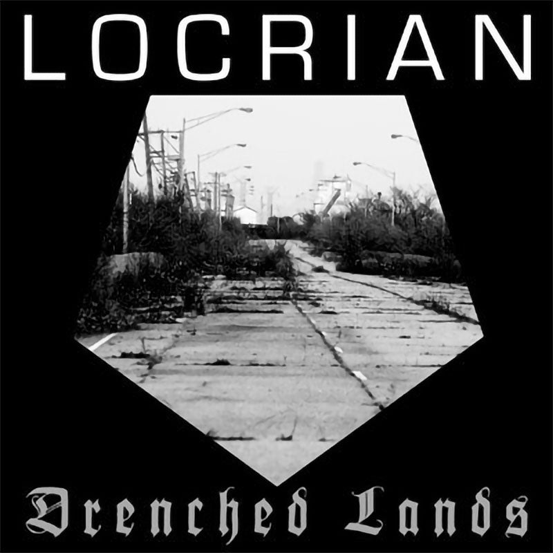 Locrian - Drenched Lands (digipak CD)