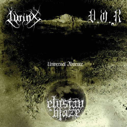 Lyrinx / Elysian Blaze / D.O.R. - Universal Absence (CD)