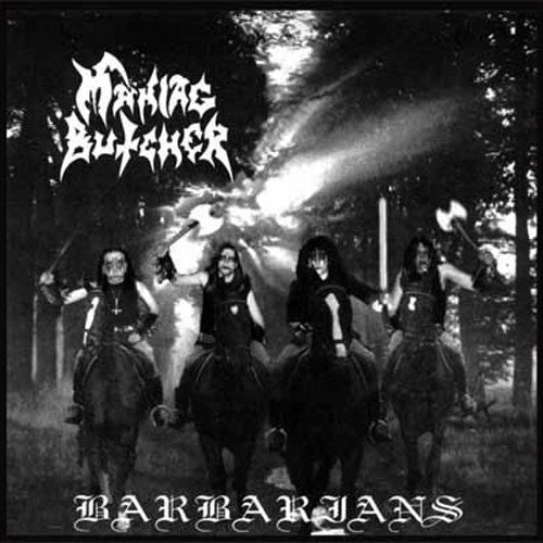 Maniac Butcher - Barbarians (2007 Reissue) (CD)