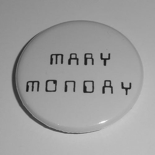 Mary Monday - Black Logo (Badge)