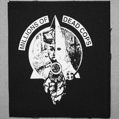 MDC - Millions of Dead Cops (Printed Patch)