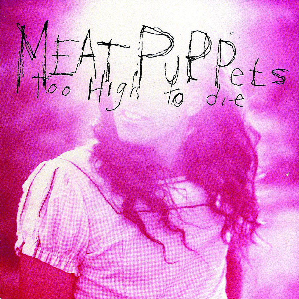 Meat Puppets - Too High to Die (CD)