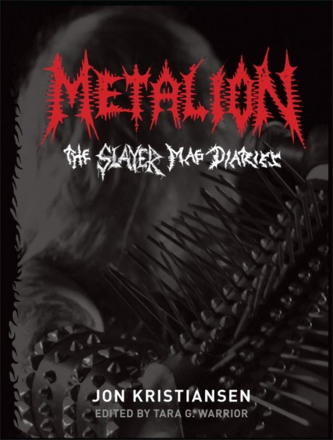 Metalion: The Slayer Mag Diaries (Hardcover Book)