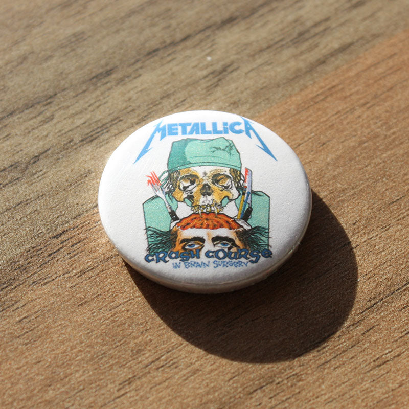 Metallica - Crash Course in Brain Surgery (Badge)