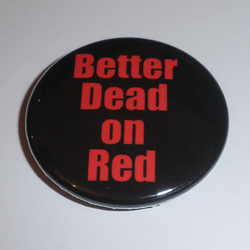Misfits - Better Dead on Red (Badge)