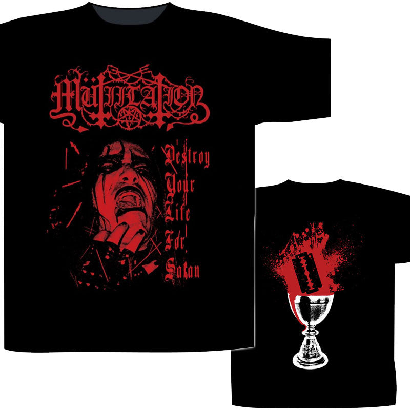 Mutiilation - Destroy Your Life for Satan (T-Shirt)