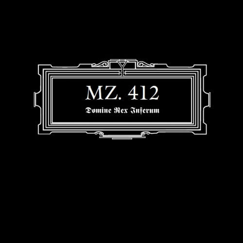 Mz 412 - Domine Rex Inferum (2011 Reissue) (Digipak CD)