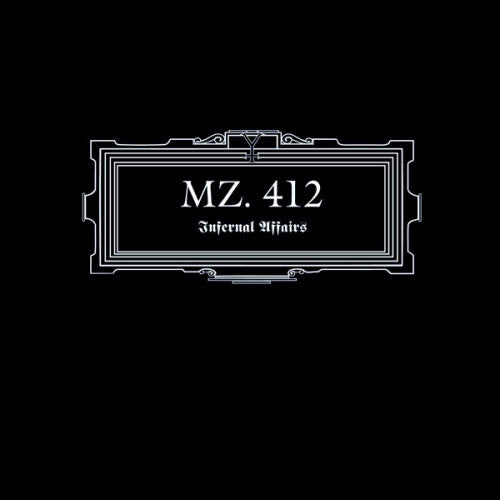Mz 412 - Infernal Affairs (2011 Reissue) (Digipak CD)