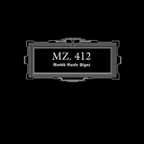 Mz 412 - Nordik Battle Signs (2011 Reissue) (Digipak CD)