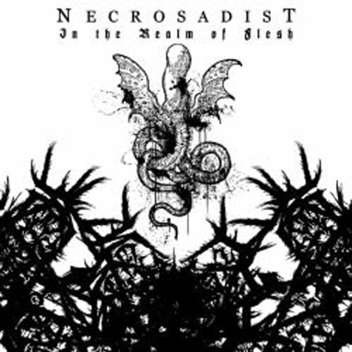 Necrosadist - In the Realm of Flesh (2007 Reissue) (CD)