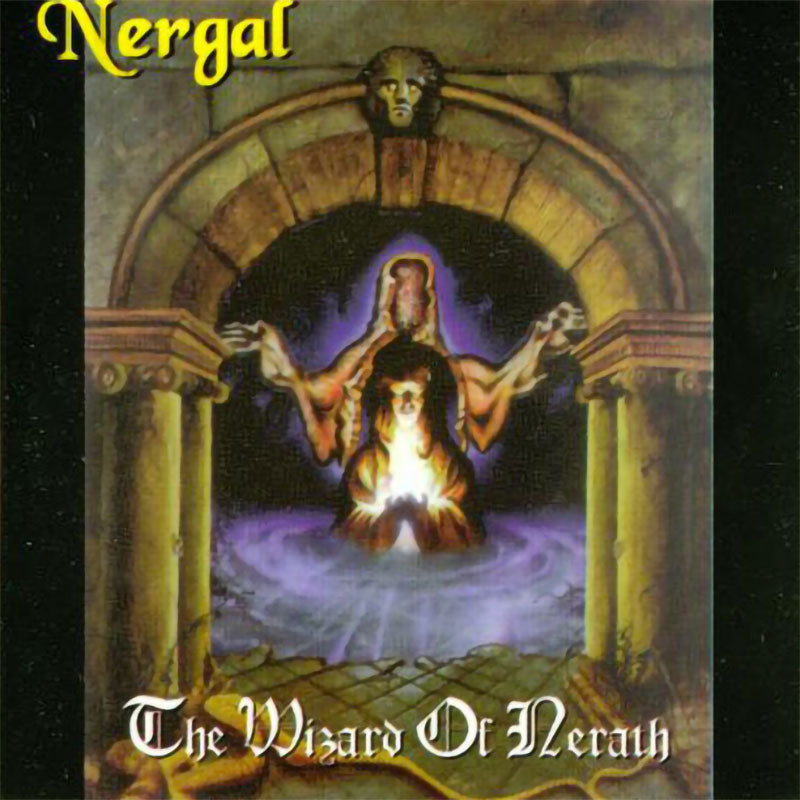 Nergal - The Wizard of Nerath (2008 Reissue) (CD)
