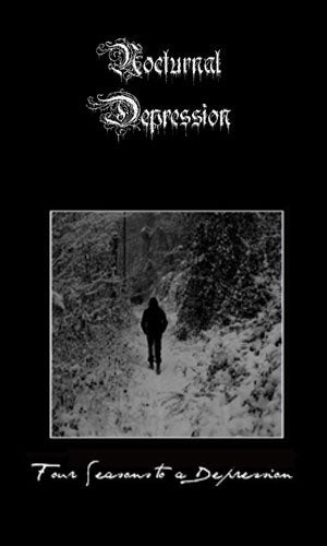 Nocturnal Depression - Four Seasons to a Depression (2010 Reissue) (Cassette)