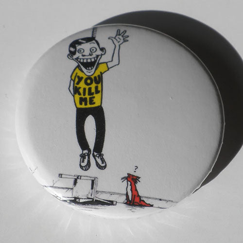 Nomeansno - You Kill Me (Badge)