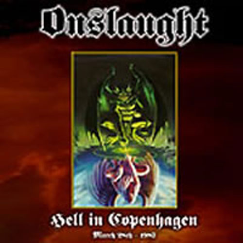 Onslaught - Hell in Copenhagen (CD)