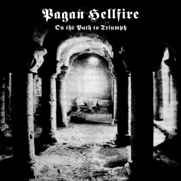 Pagan Hellfire - On the Path to Triumph (CD)
