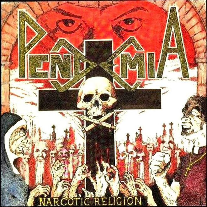 Pendemia - Narcotic Religion (2013 Reissue) (CD)