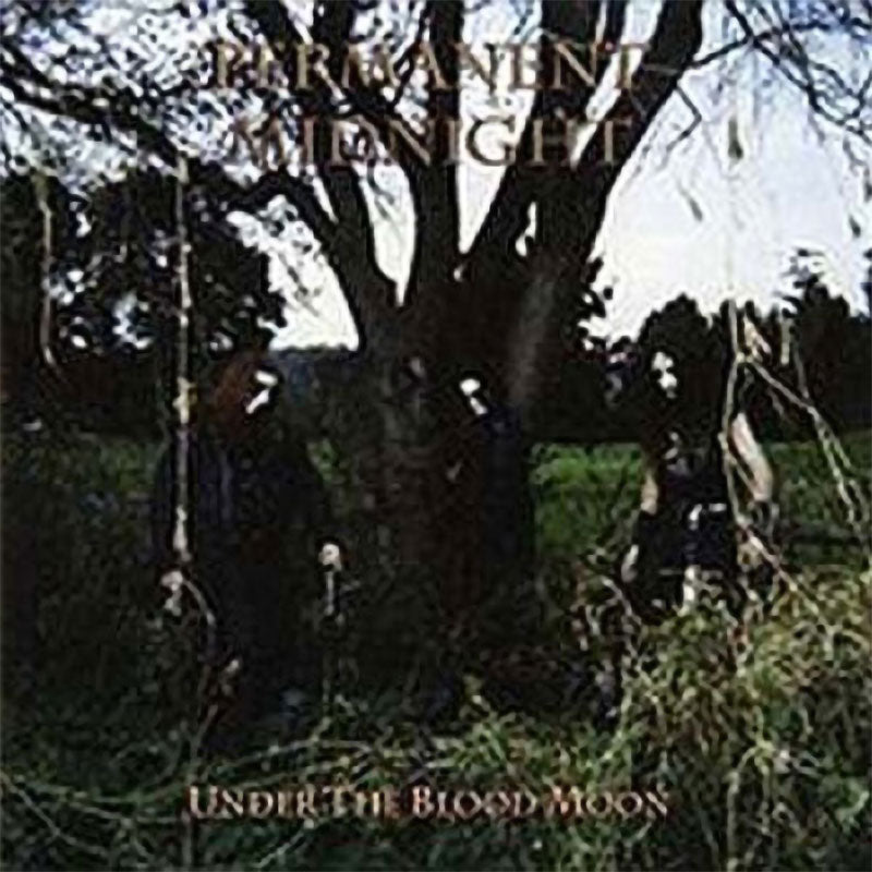 Permanent Midnight - Under the Blood Moon (CD)
