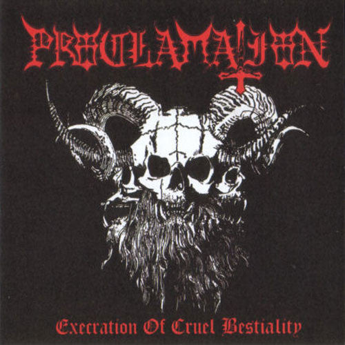 Proclamation - Execration of Cruel Bestiality (CD)