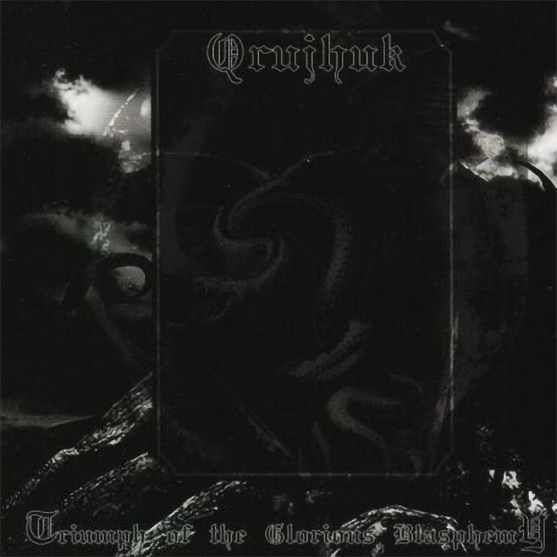 Qrujhuk - Triumph of the Glorious Blasphemy (CD)
