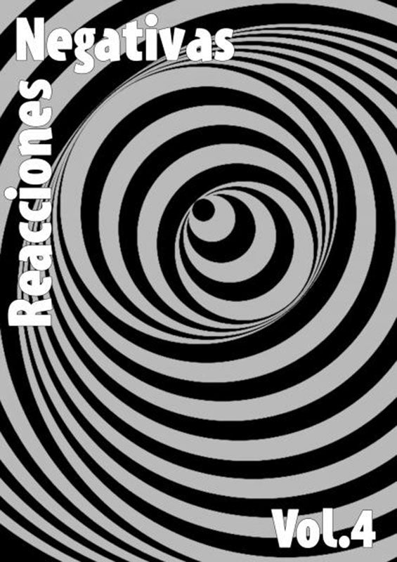 Reacciones Negativas - Issue 4 (Zine)