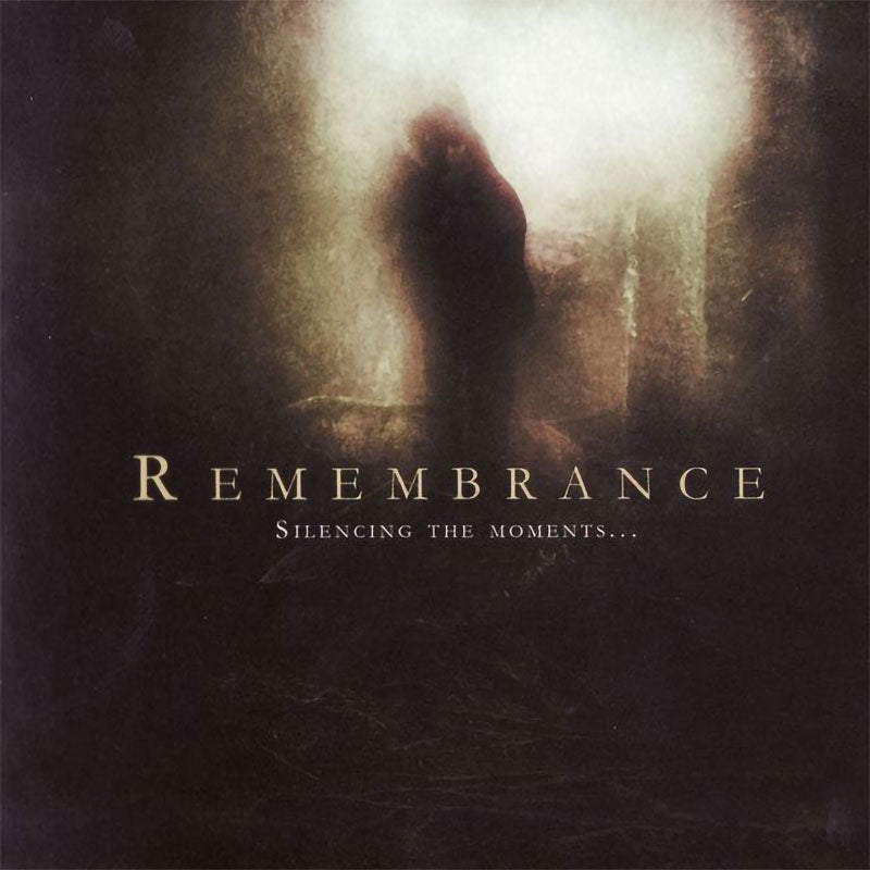 Remembrance - Silencing the Moments... (CD)