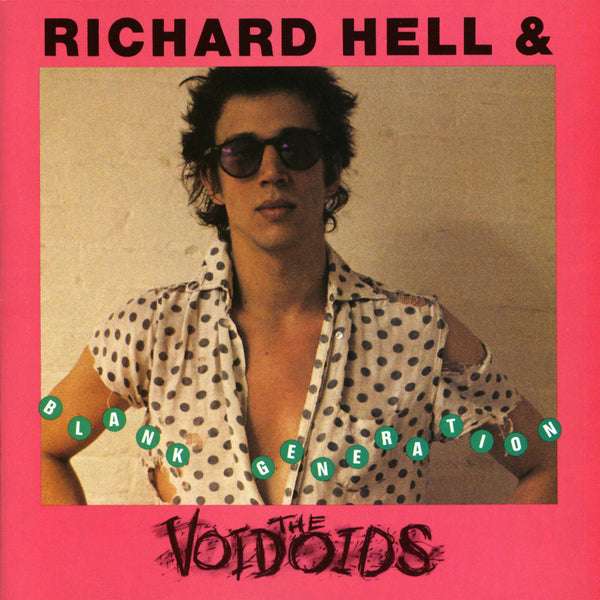 Richard Hell and the Voidoids - Blank Generation (CD)